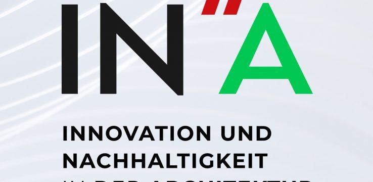 INA Architekturpreis für Innovation und Nachhaltigkeit